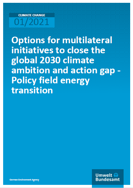 "Cover of the Publication ""Options for Multilateral Initiatives to Close the Global 2030 Climate Ambition and Action Gap"""