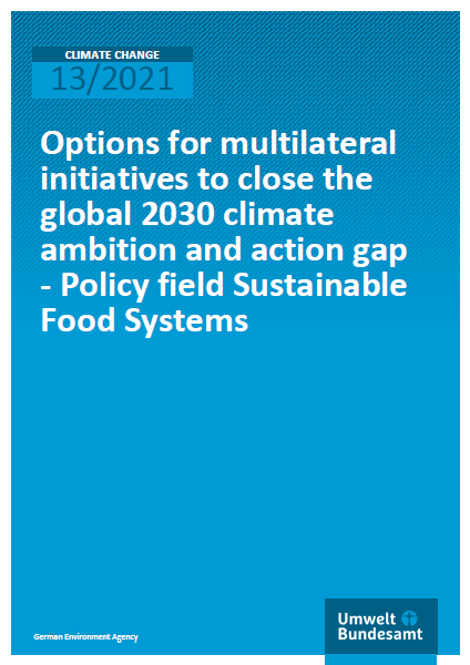 "Front Cover of Publication with Title ""Policy Brief Identifies Options For Multilateral Initiatives That Support Sustainable Food Systems And Reduce GHG Emissions"""